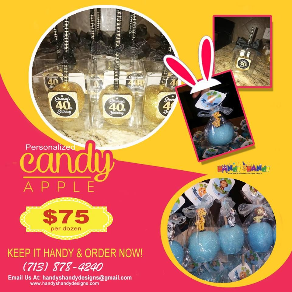 🍭🍭 Personalized Candy Apple!! 🍭 🍏 Keep It Handy and Order now for only $75 per dozen. Call (713) 878 – 4240 or Email handyshandydesigns@gmail.com for details!! 🍬🍬 #HandyCandy #CandyApple 🍭 🍏