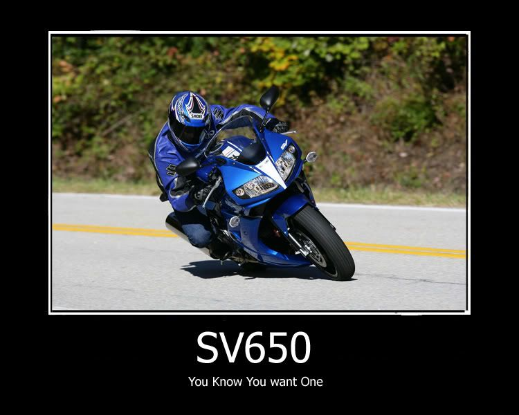 motorcycle motivational posters funny or not suzuki sv650 forum