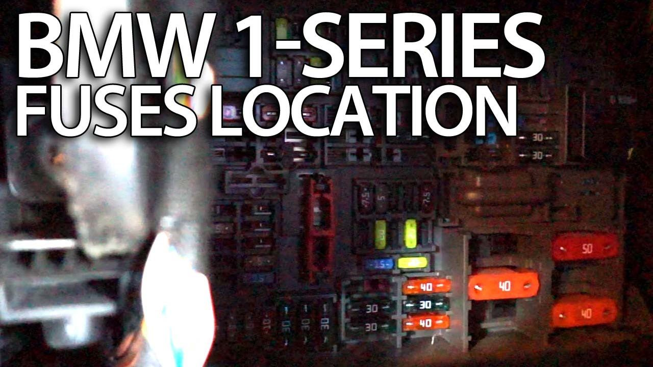 Where are fuses in #BMW 1-Series #E81 #E82 #E87 #E88 #fusebox location