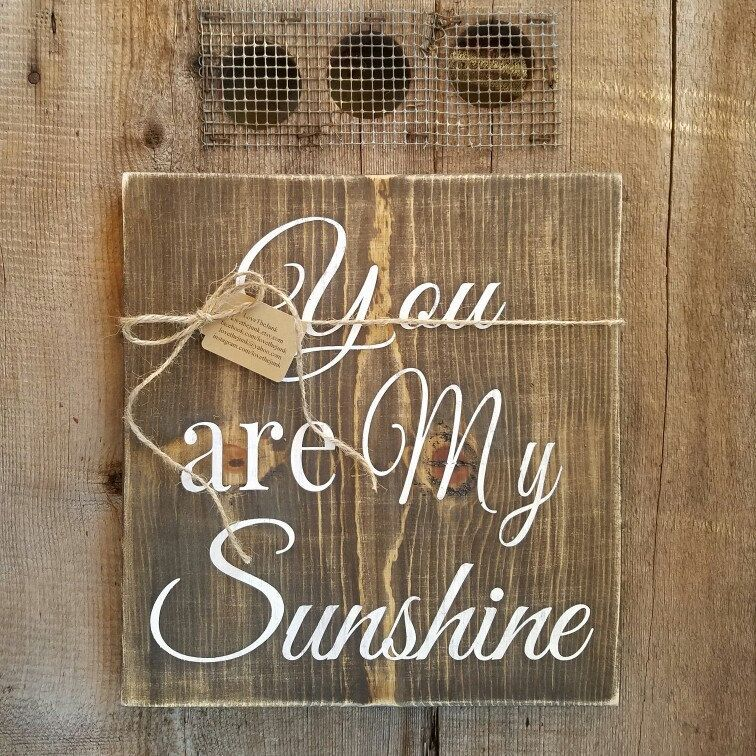 Handmade you are my sunshine sign from lovethejunketsy