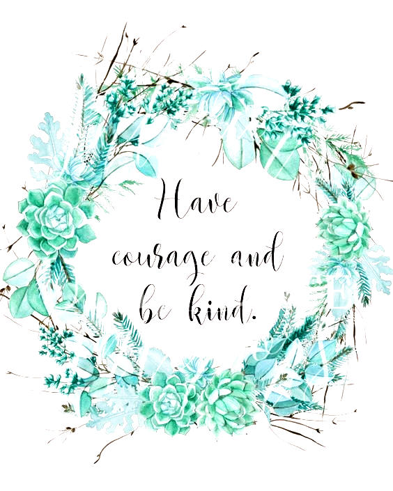 have-courage-and-be-kind-8x10-watermark