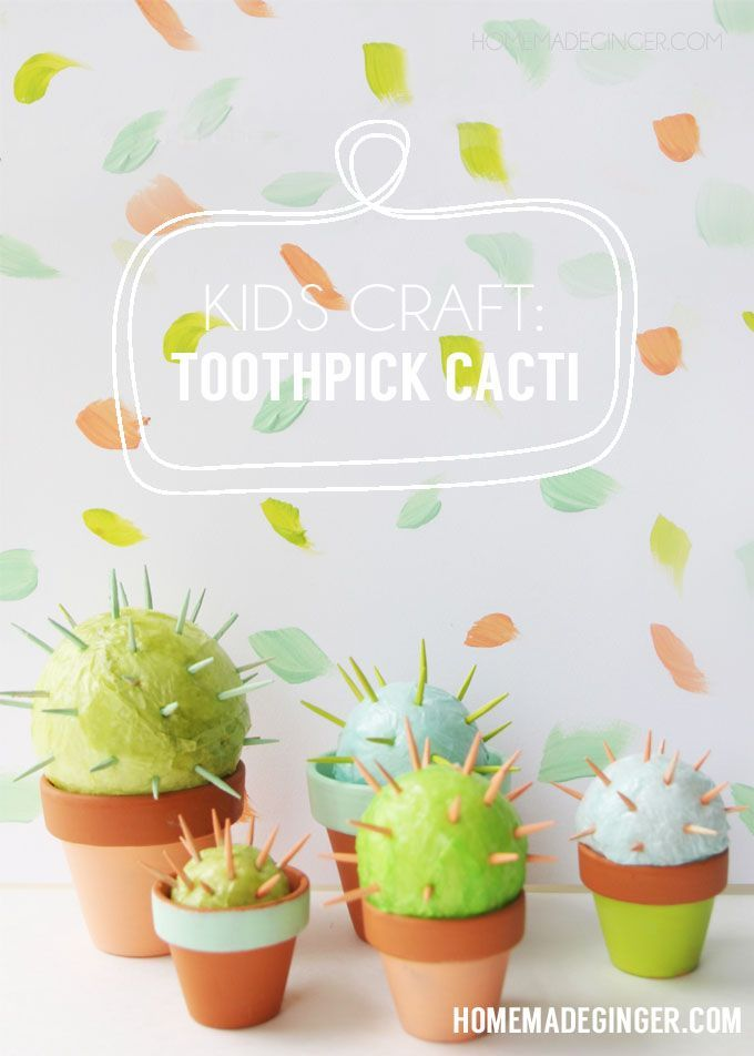 Make a cactus using toothpicks styrofoam and tissue paper the perfect kids craft for