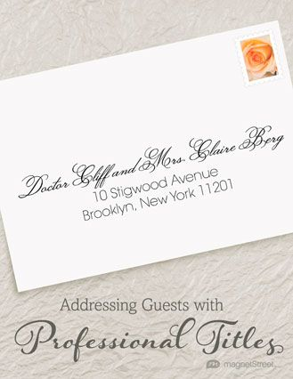 How To Properly Address Wedding Invites With Professional Titles Magnetstreet C Addressing Wedding Invitations Address Label Template Wedding Address Labels