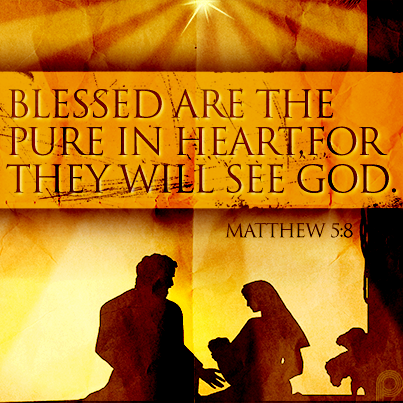 Blessed are the pure in heart, for they will see God. #Matthew5_8 ...