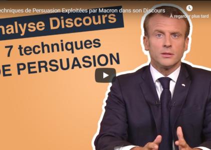 7 techniques de Persuasion Exploitées par Macron dans son