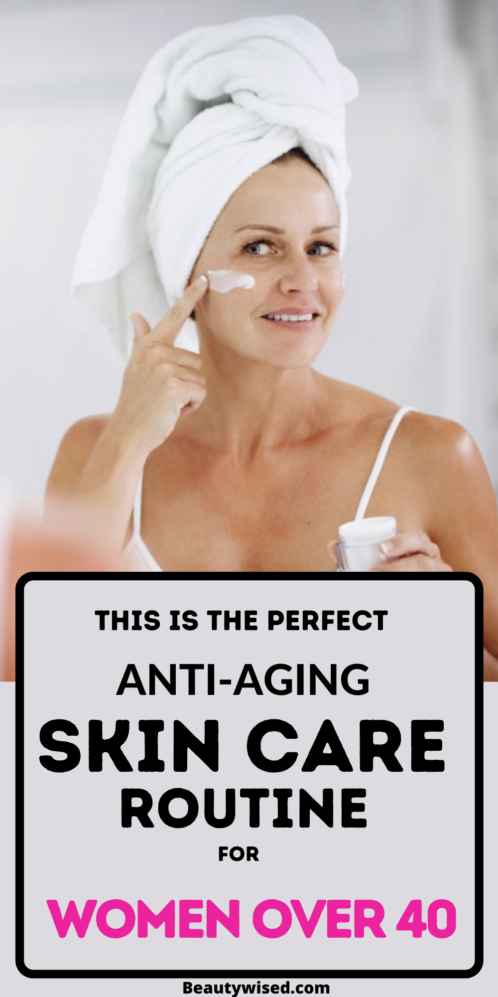 11 Proven Anti Aging Skincare Steps To Take Care Of Your 40s Skin And Make It Look Younger In 2020 Skin Care Steps Skin Care Routine Best Skin Care Routine