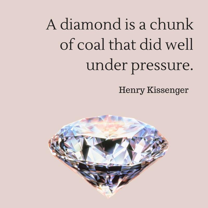 Diamond Quotes Mesmerizing A Diamond Is A Chunk Of Coal That Did Well Under Pressure Henry
