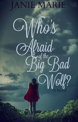 Who S Afraid Of The Big Bad Wolf It S Back Wattpad Fiction