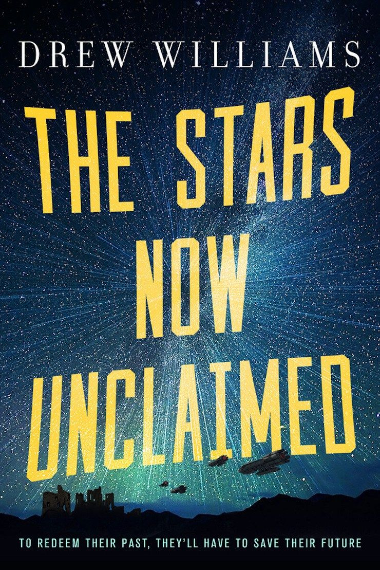 US #CoverReveal The Stars Now Unclaimed (The Universe After, #1) by Drew Williams