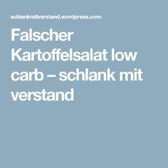 Falscher Kartoffelsalat low carb – schlank mit verstand