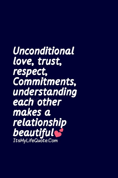 Unconditional Love Trust Respect Commitments Understanding Each