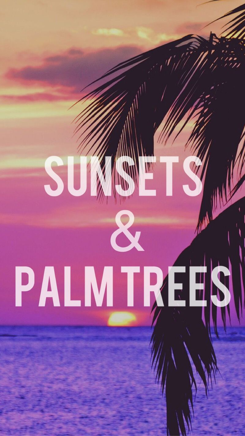Palmtrees Sunset Beach Summer Quote Vacay Background Beach Vacation Travel Beach Quotes Vacation Trips