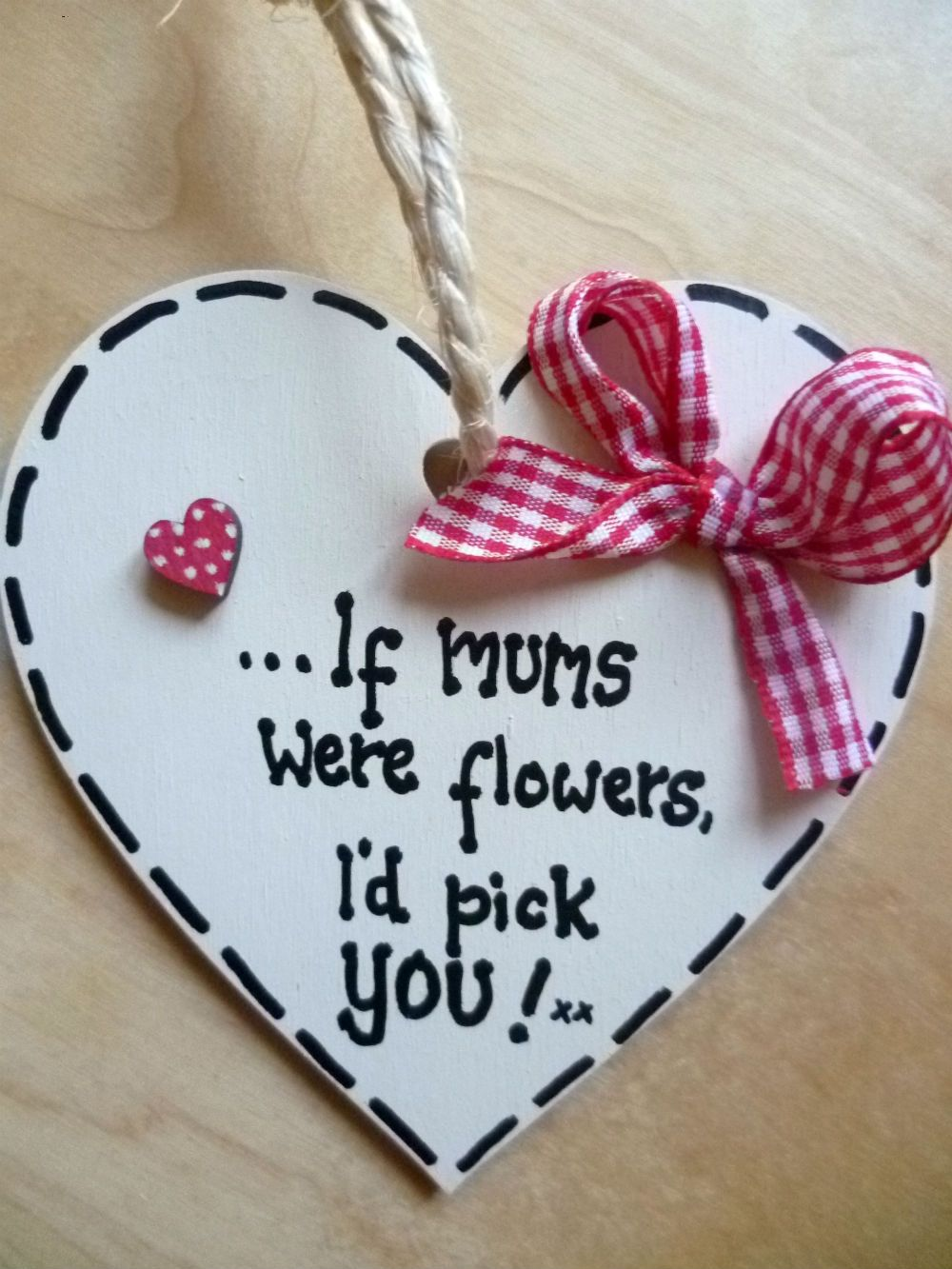 4 50 If Mums Were Flowers Quote Heart Plaque Sign Wooden