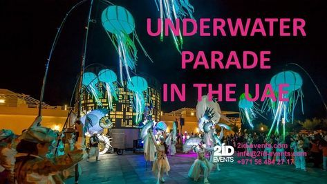 UNDERWATER PARADE IN THE UAE Undersea world created by