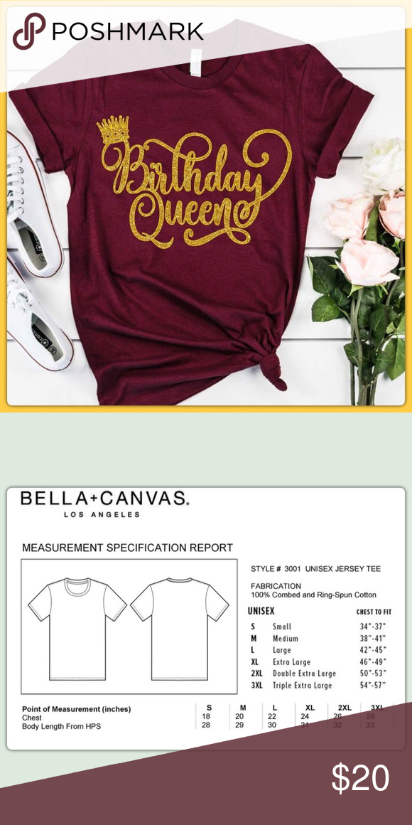 56a2613fdecc Birthday Queen Custom Shirt All orders are made to order upon purchase  •Hand made with love •Crew neck, UNISEX Bella + Canvas Tee Shirt •Made with  heat ...