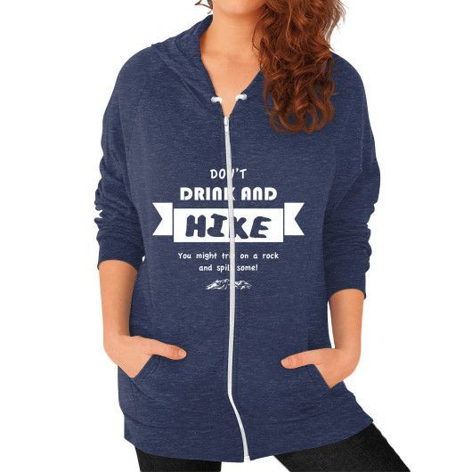 DONT DINK AND Zip Hoodie (on woman)
