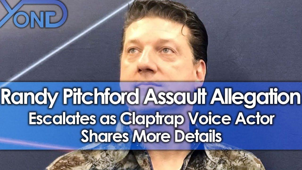Randy Pitchford Assault Allegations Escalate As Claptrap Voice Actor Sha Voice Actor The Voice Actors