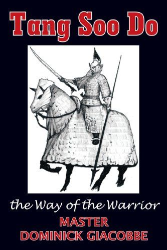 Download free tang soo do the way of the warrior pdf download free tang soo do the way of the warrior pdf fandeluxe Choice Image