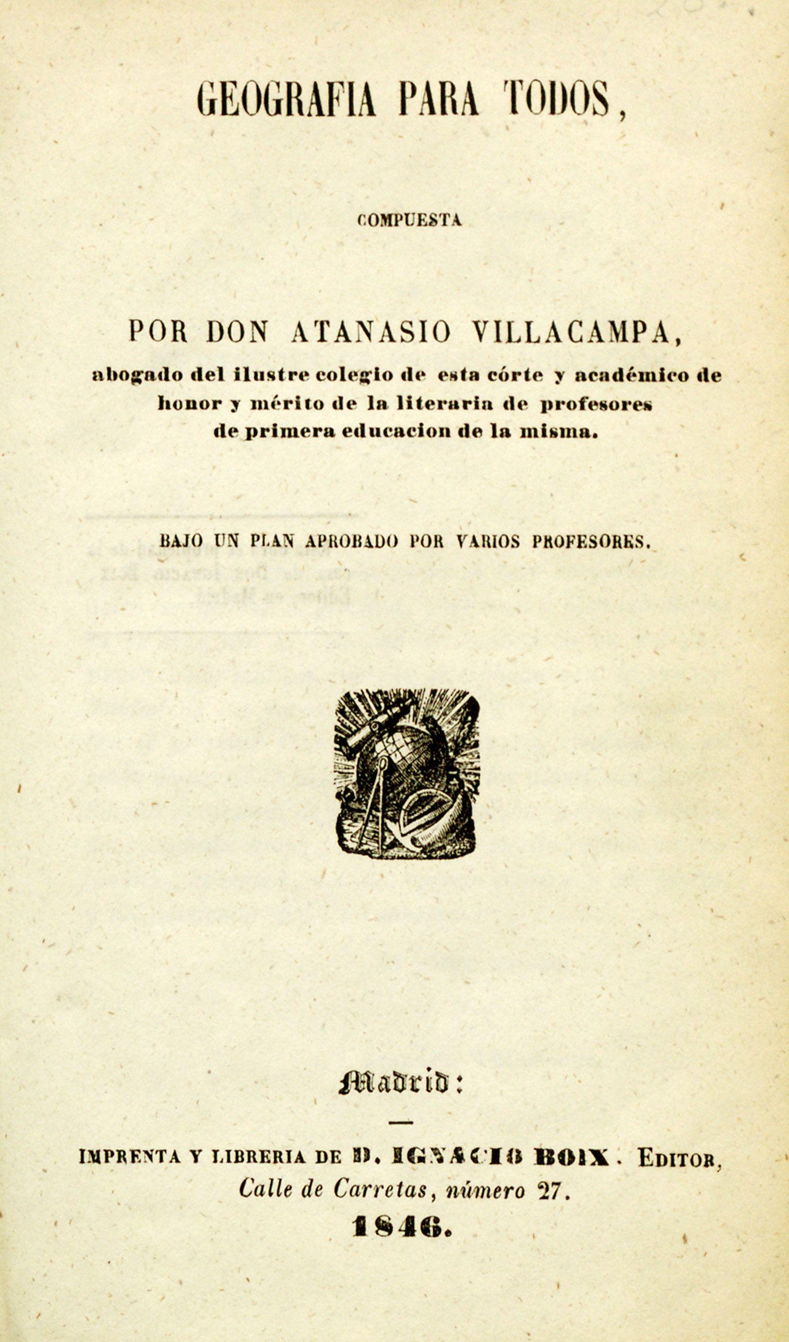 Geografía para todos.  Atanasio Villacampa. 1846