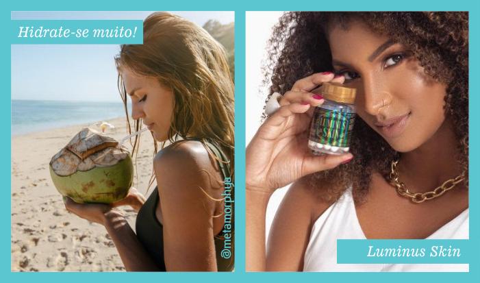 Hidrate-se muito e Luminus Skin