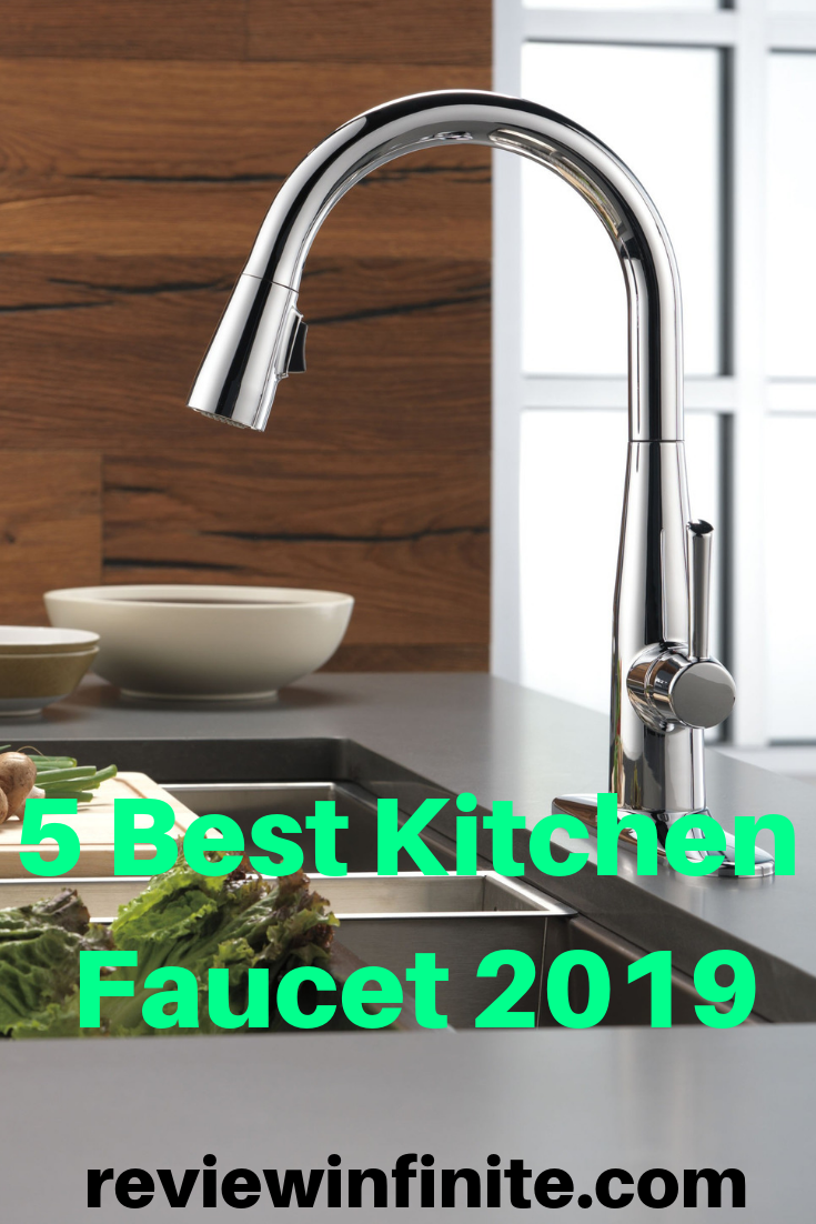 Best Kitchen Faucets 2019 Top 5 Kitchen Faucet Reviews