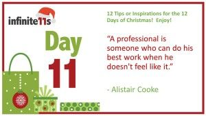 Career Advice, Practice Professionalism #12TipsofChristmas