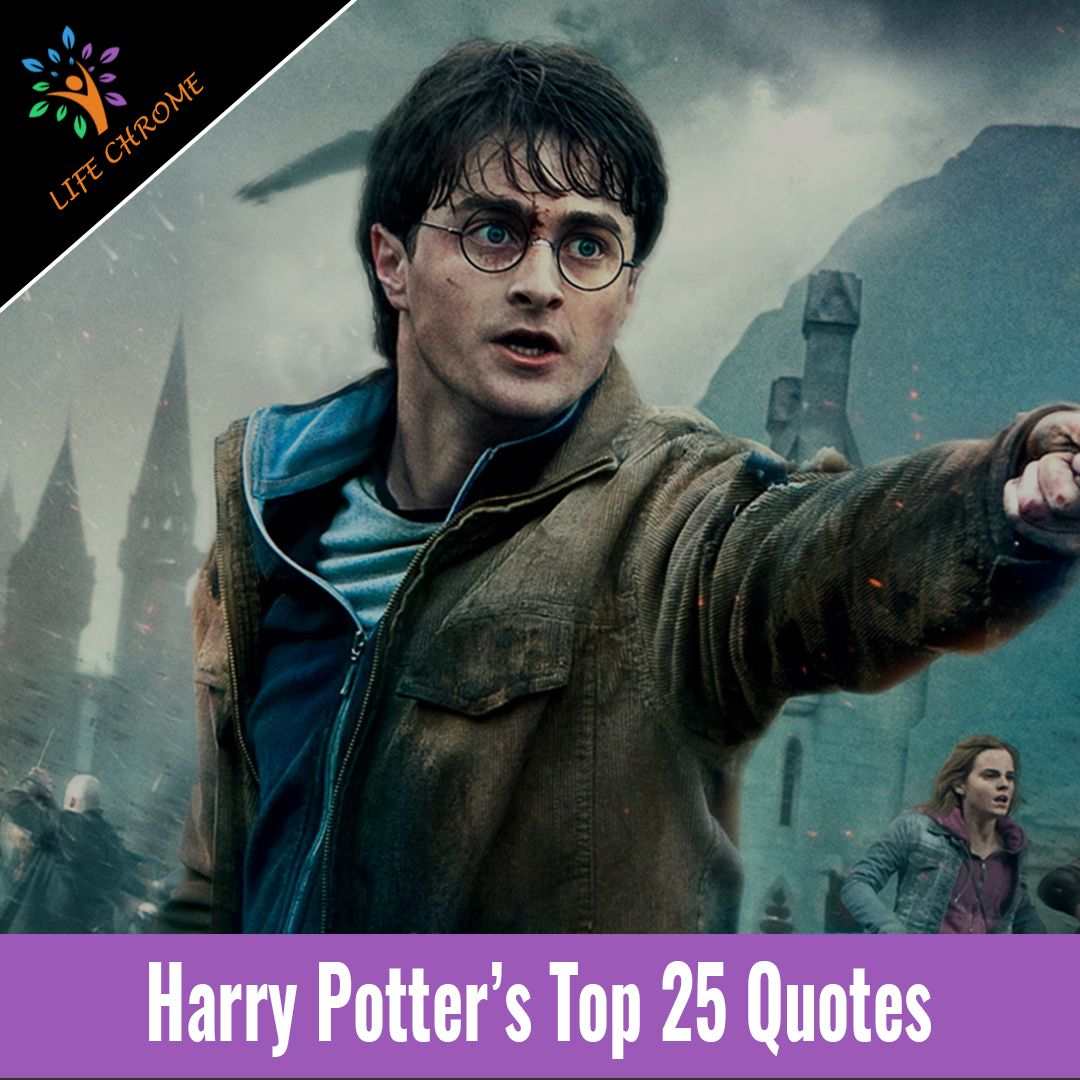 Harry Potter Quotes Top 25 Video Harry Potter Quotes Rowling Harry Potter Harry Potter