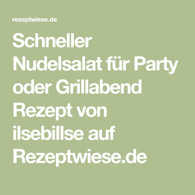 Schneller Nudelsalat für Party oder Grillabend Rezept von ilsebillse auf Rezeptwiese.de