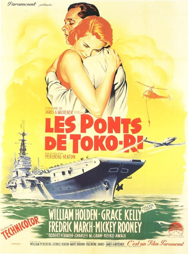 WILLIANM HOLDEN - GRACE KELLY - LES PONTS DE TOKO-RI - (MARK ROBSON 1954)