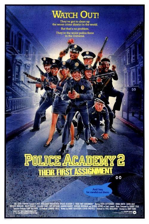 Loca Academia De Policia 2 Su Primera Mision 1985 Academia De Policia Carteleras De Cine Buenas Peliculas