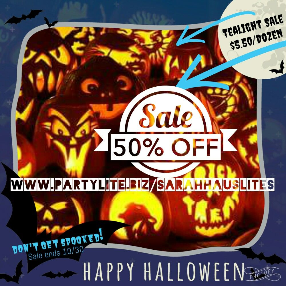 50%-off ALL tealights. Act fast before this SPOOKTACULAR Sale ends! Www.partylite.biz/sarahhauslites