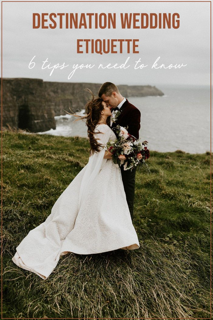 Destination Wedding Etiquette 6 Tips You Need To Know Junebug Weddings Destination Wedding Etiquette Wedding Etiquette Destination Wedding