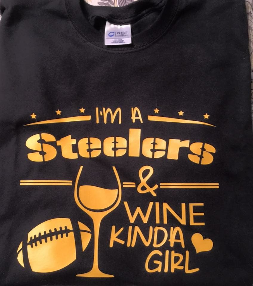 I'm a Steelers and Wine kinda girl. Wine shirts, Womens