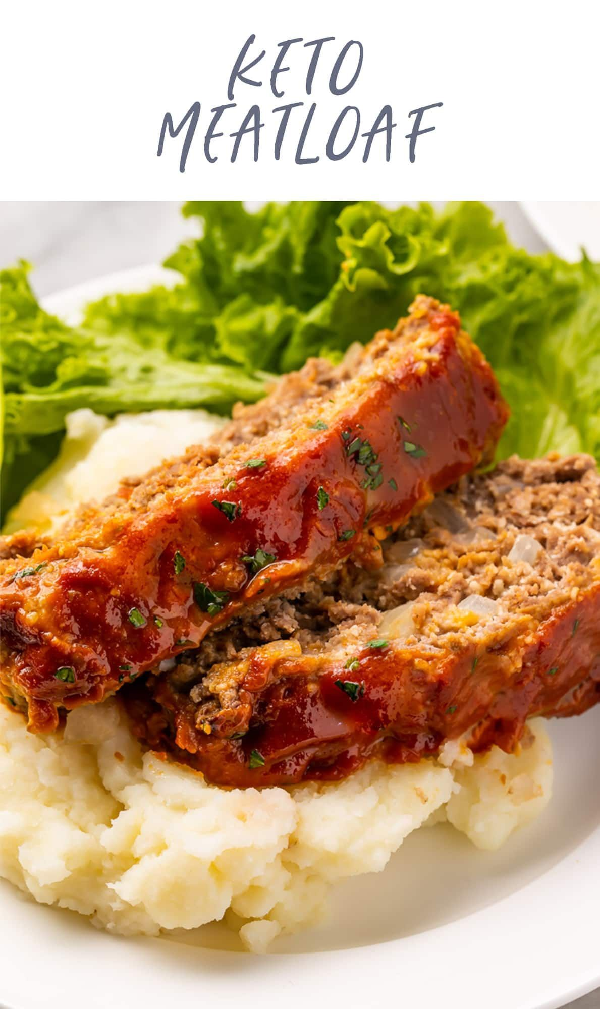 Keto Meatloaf Recipe In 2021 Clean Eating Recipes For Dinner Meatloaf Meatloaf Recipes