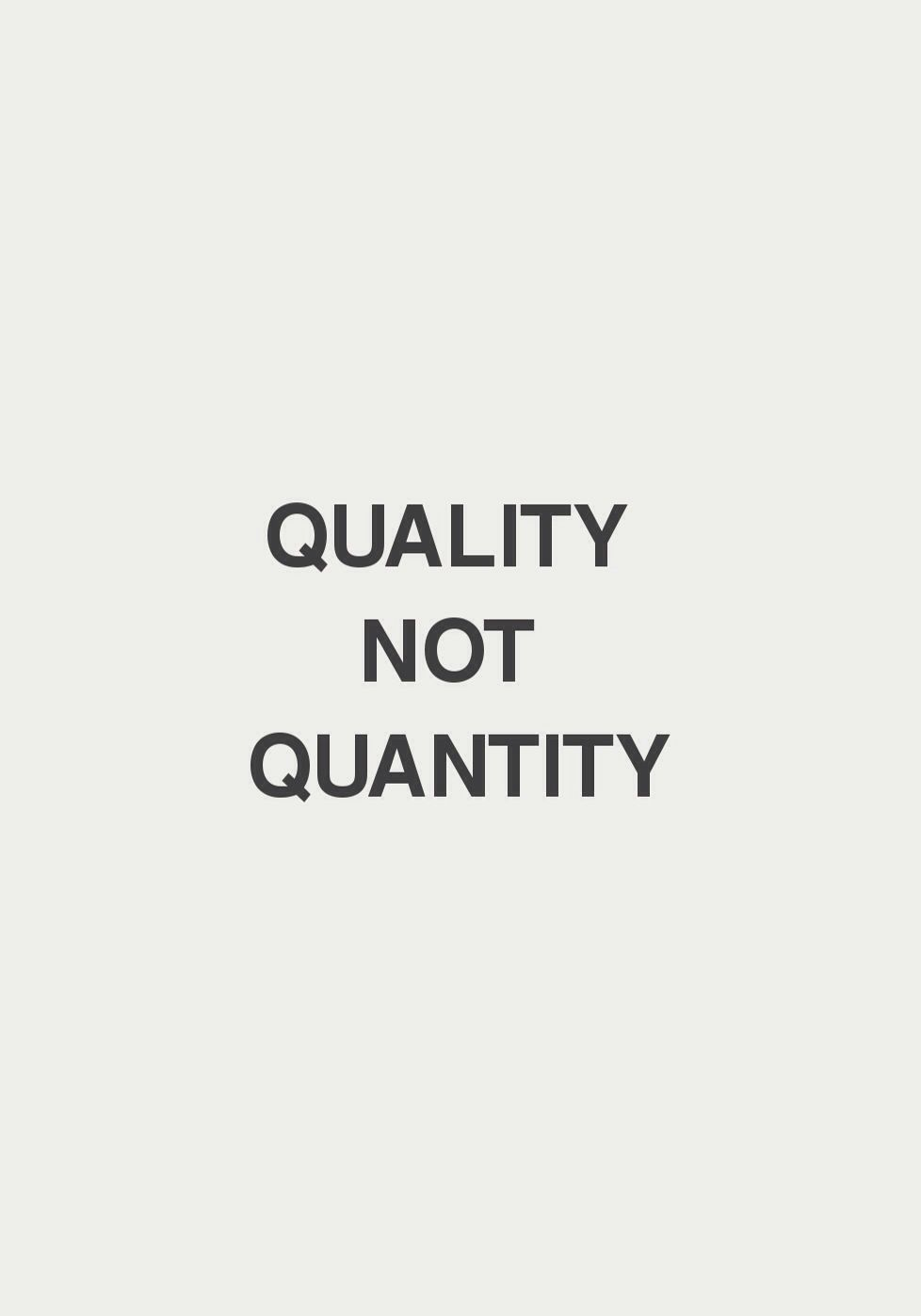 Quotes Quality Quality Not Quantity  Quotes  Pinterest  Mom So True And To Be