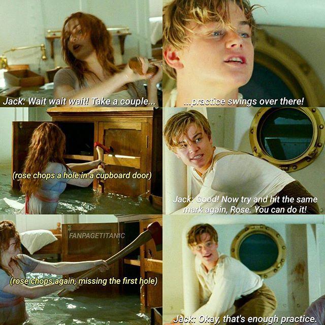 Titanic Okay That S Enough Practice Titanic Movie Titanic Funny Titanic Quotes