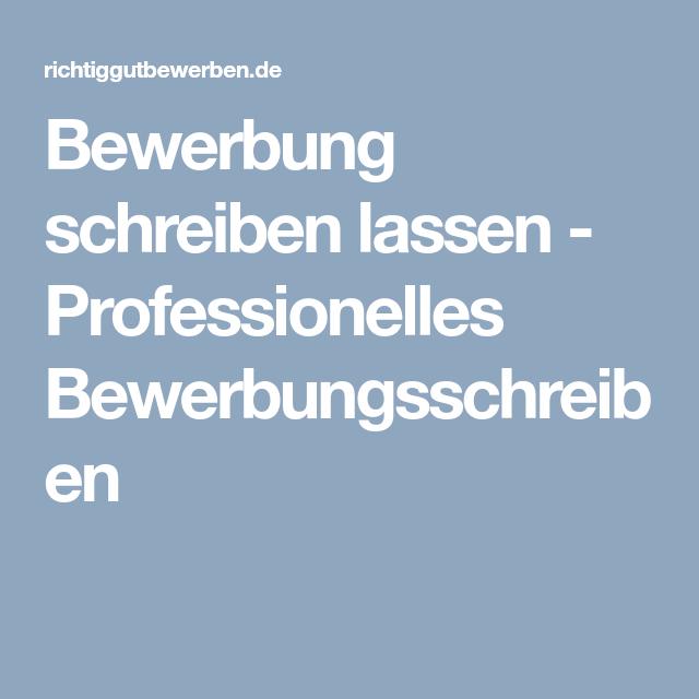 bewerbung schreiben lassen professionelles bewerbungsschreiben - Bewerbungen Schreiben Lassen