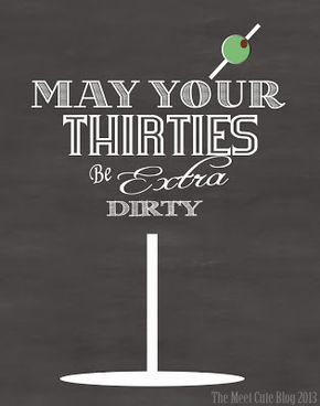 Cute Dirty 30 Card May Your Thirties Be Extra FREE Printable Quarter Fold
