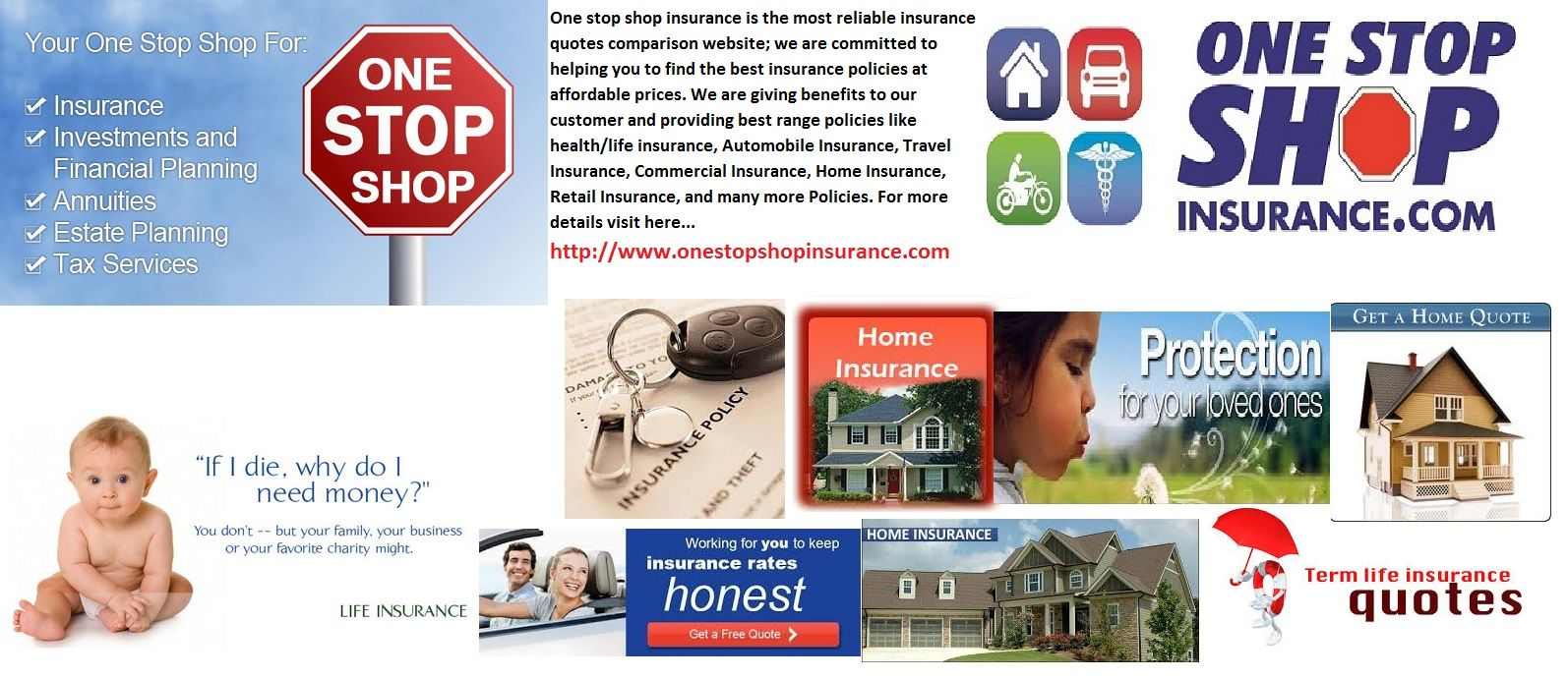 One Stop Shop Insurance Is The Most Reliable Insurance Quotes