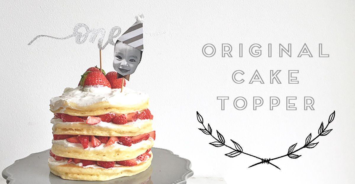 1歳のお誕生日に オリジナルケーキトッパーの作り方 無料テンプレート ファーストバースデー バースデー 1歳 バースデー ケーキ