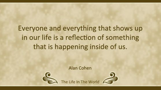 Top 10 Alan Cohen Quotes Part 1 Of 2 Best Advice Quotes