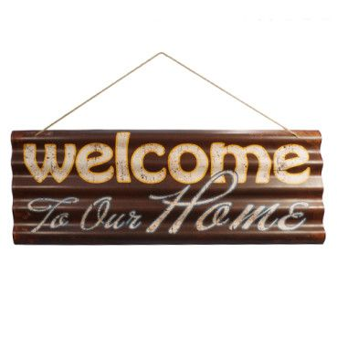 Rodworks - Welcome To Our Home Tin Sign. Printed on corrugated metal...awesome!! #homedecor, #unique, #signs, #wall decor