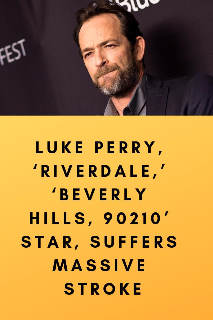 Luke #Perry, #'Riverdale,' #'Beverly #Hills, #90210' #Star