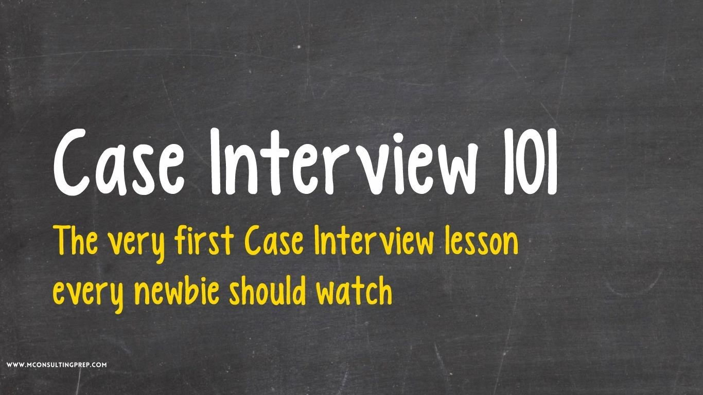 Even More Consulting Case Study Interview Tips For Students