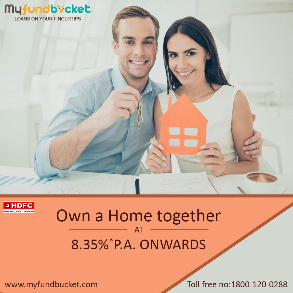 Apply Home Loan Online At 8 35 P A Onwards With Hdfc Bank Visit Https Www Myfundbucket Com Home Loan Toll Free 1800 1 Home Loans Loan Ways To Earn Money