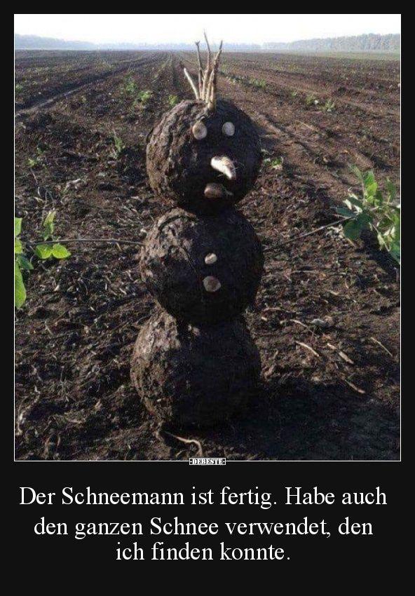 Der Schneemann ist fertig.. | Lustige Bilder, Sprüche, Witze, echt lustig #weihnachtssprüchelustig