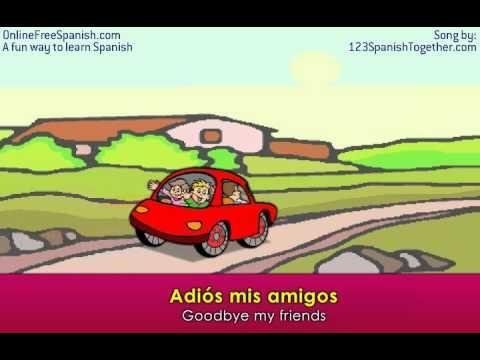 Adios mis amigos/ Goodbye my friends song | Spanish