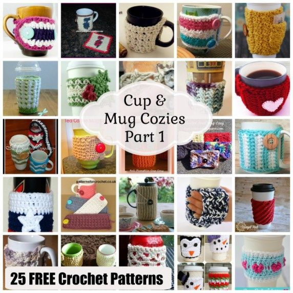 Cup & Mug Cozies - Part 1 ~ 25 FREE Crochet Patterns | Busy hands ...
