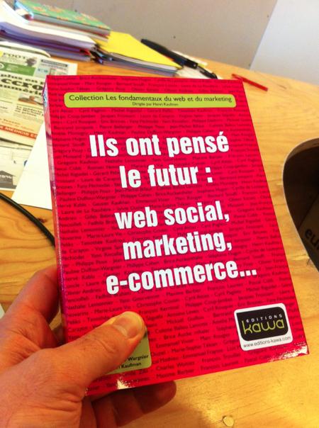 Nous sommes une soixantaine à avoir répondu à l'appel d'Henri Kaufman et de Pauline Duffour Wargnier pour partager, chacun à notre manière, notre petite idée des fondamentaux d'aujourd'hui qui préfigurent déjà l'avenir du web social, du marketing et du e-commerce.    Ce livre, c'est donc une porte d'entrée. A serrures multiples. Peut-être même le tout premier (le seul ? ;) ouvrage à lire pour prendre …/…