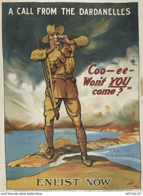 A Call From The Dardanelles Ww1 Propaganda Posters Anzac Day Propaganda Posters